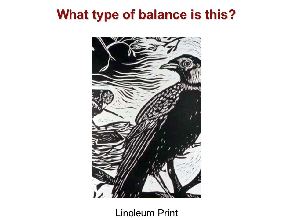 Linoleum Print What type of balance is this?