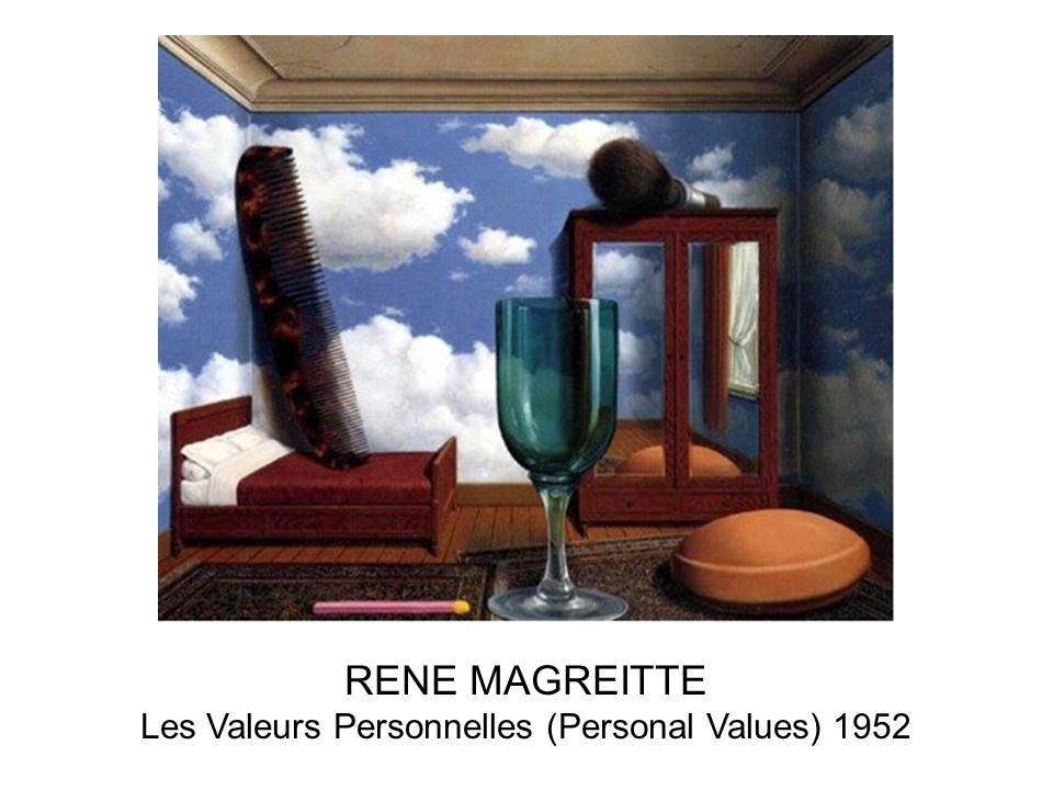 RENE MAGREITTE Les Valeurs Personnelles (Personal Values) 1952