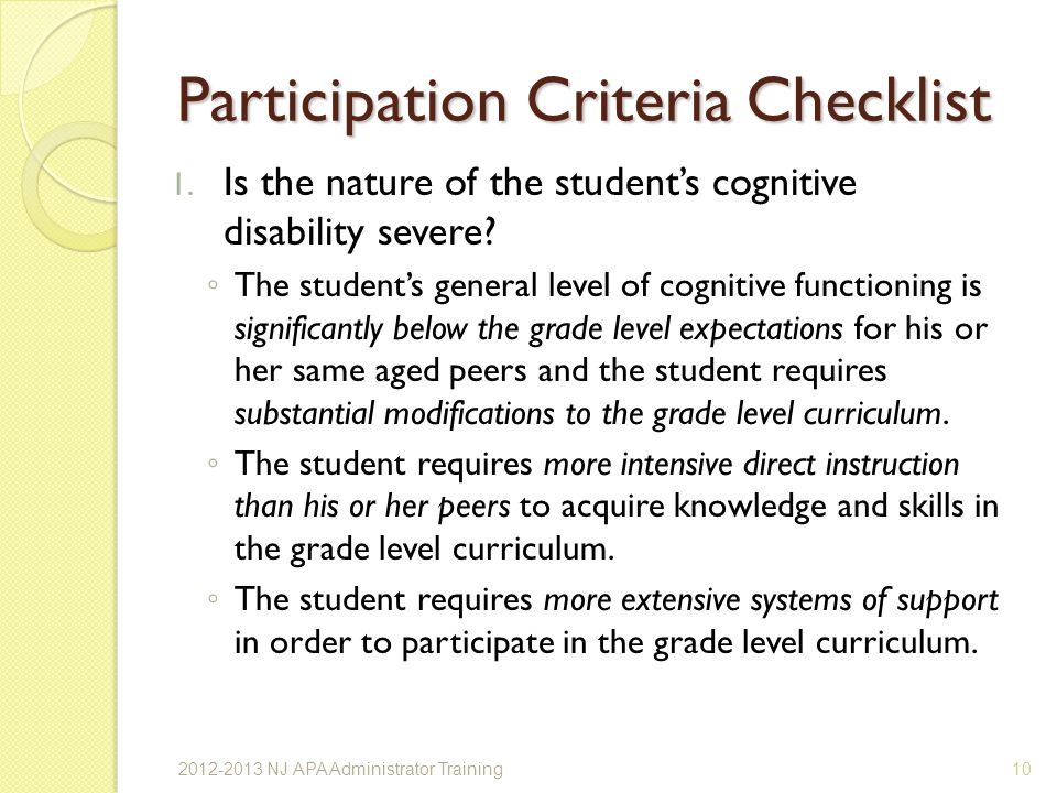 Participation Criteria Checklist 1.Is the nature of the students cognitive disability severe.