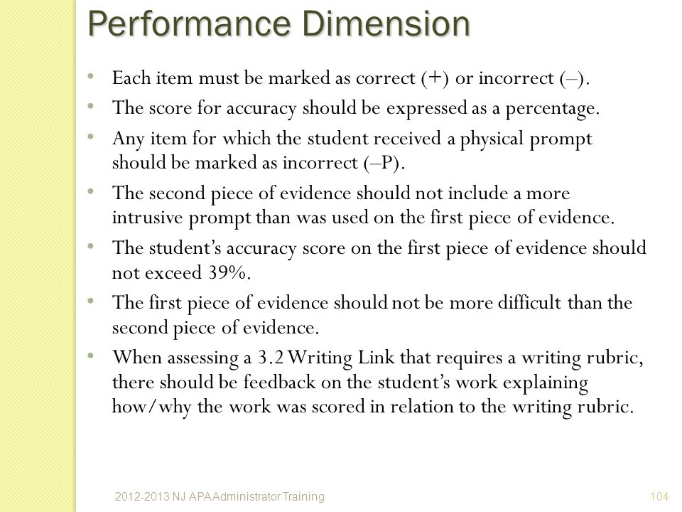 Performance Dimension 104 Each item must be marked as correct (+) or incorrect (–).