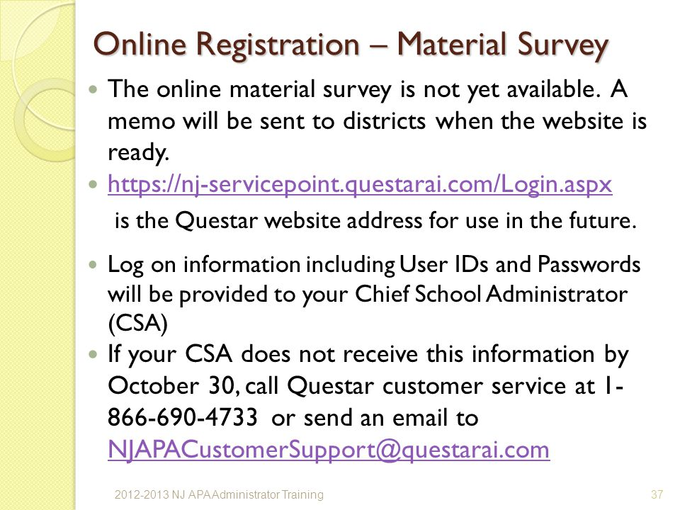 Online Registration – Material Survey The online material survey is not yet available.