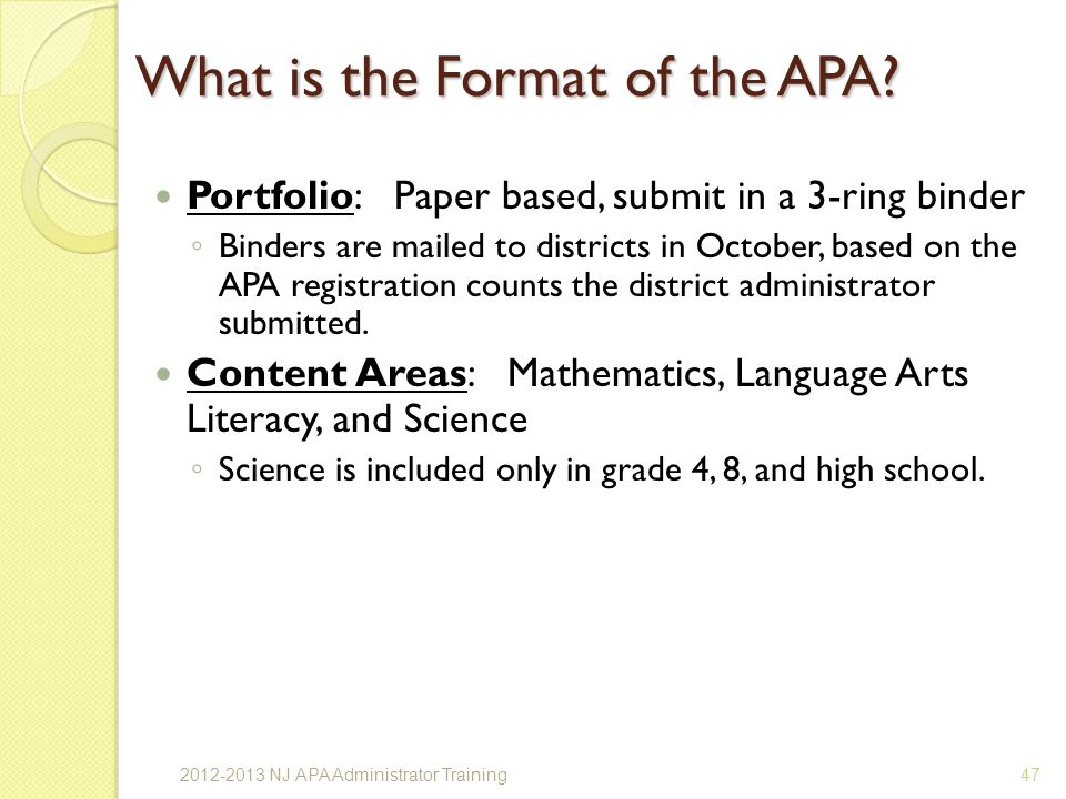 What is the Format of the APA.