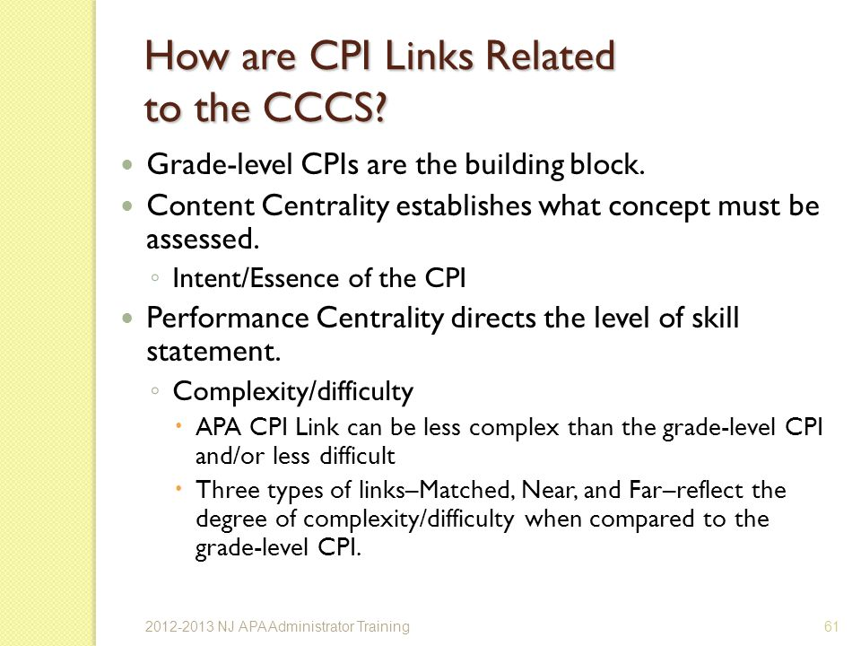 How are CPI Links Related to the CCCS.Grade-level CPIs are the building block.