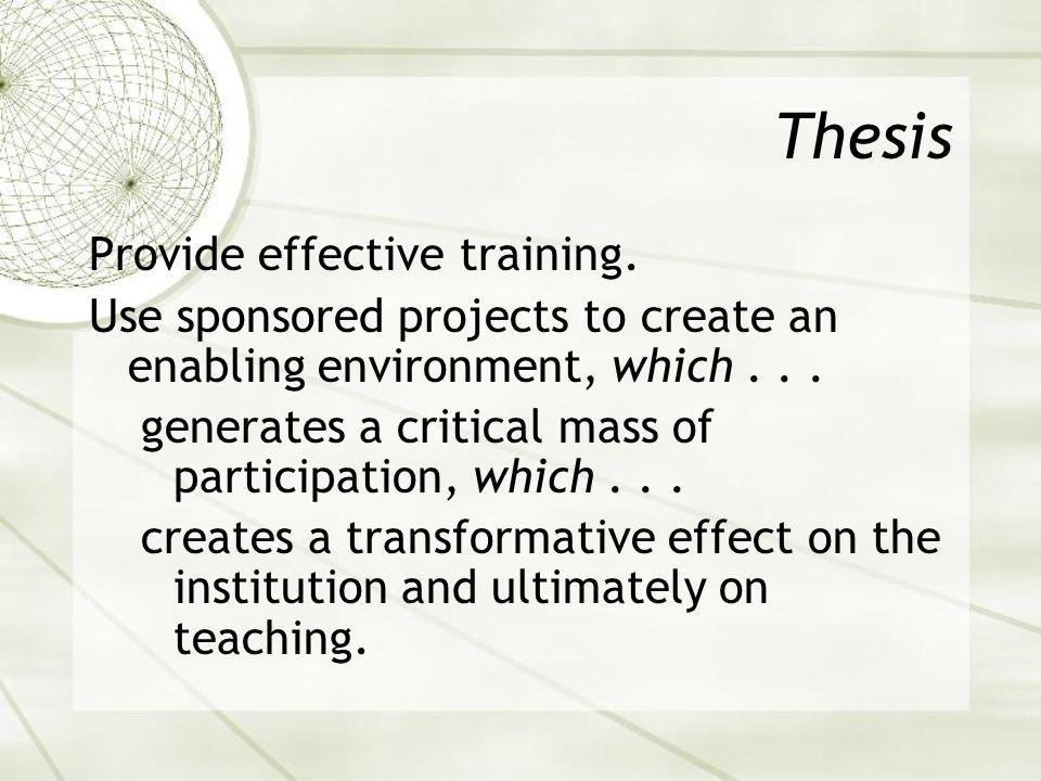 Thesis Provide effective training.