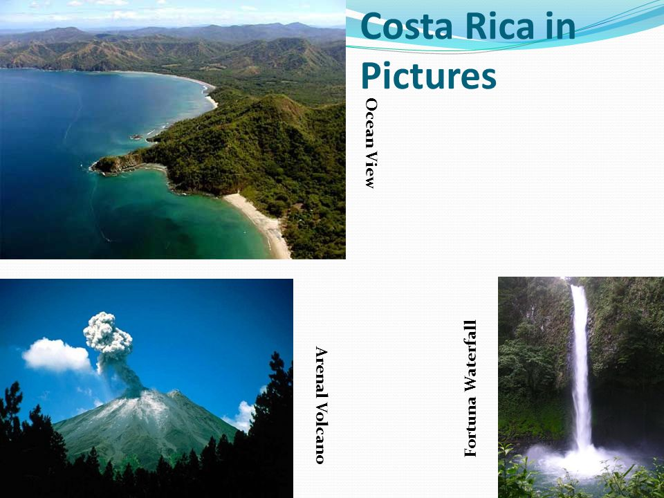 Costa Rica in Pictures Arenal Volcano Fortuna Waterfall Ocean View