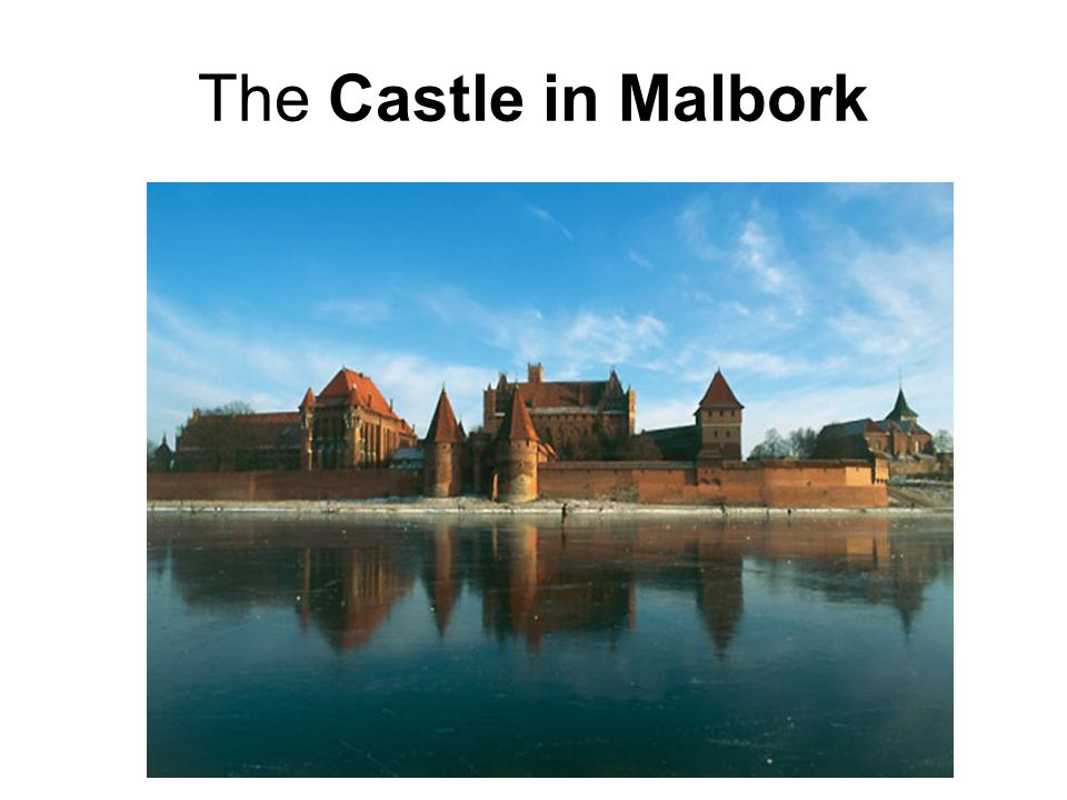 The Castle in Malbork