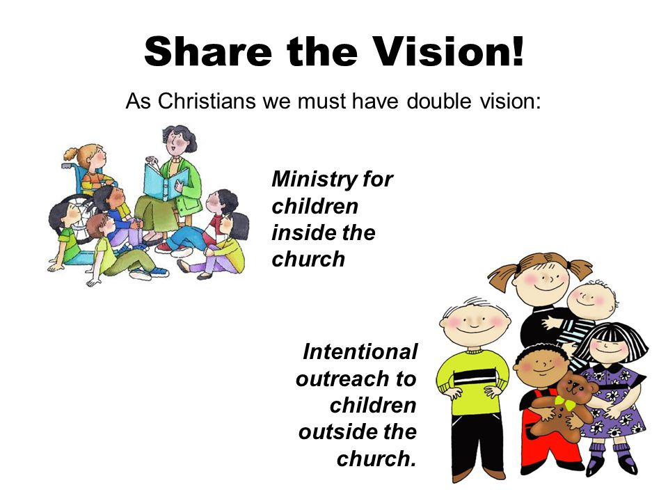 Intentional outreach to children outside the church.
