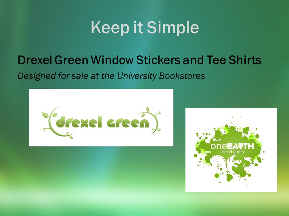 Keep it Simple Go Green.