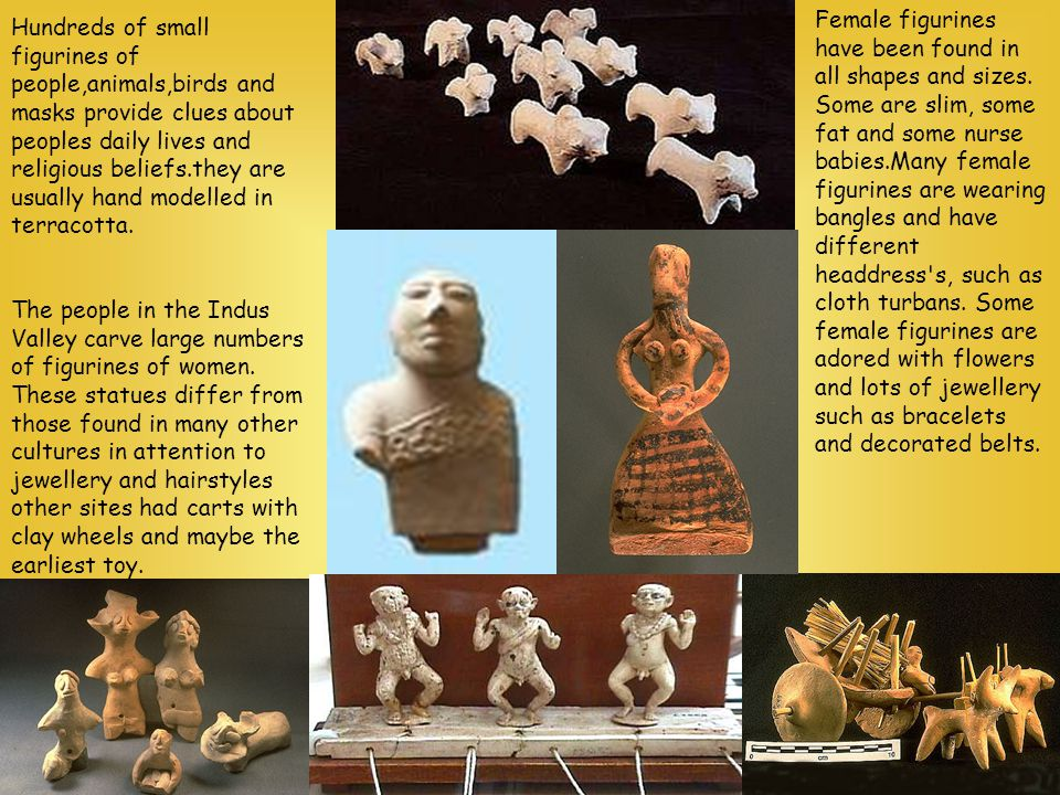Hundreds of small figurines of people,animals,birds and masks provide clues about peoples daily lives and religious beliefs.they are usually hand mode