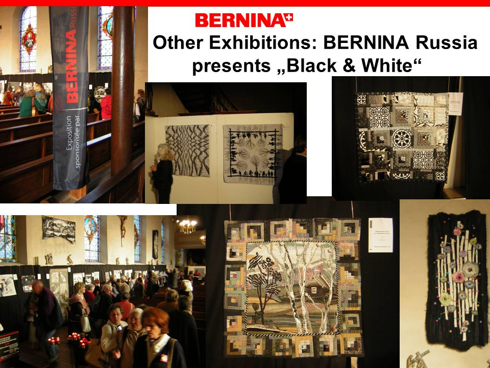 Other Exhibitions: BERNINA Russia presents Black & White