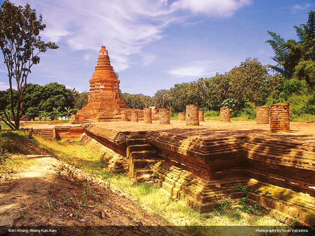 Wat I-Khang, Wiang Kum KamPhotography by Suvin Vajrashira