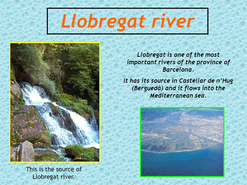 Llobregat river This is the source of Llobregat river.
