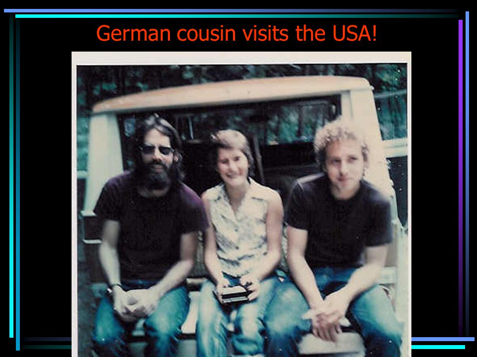 German cousin visits the USA!