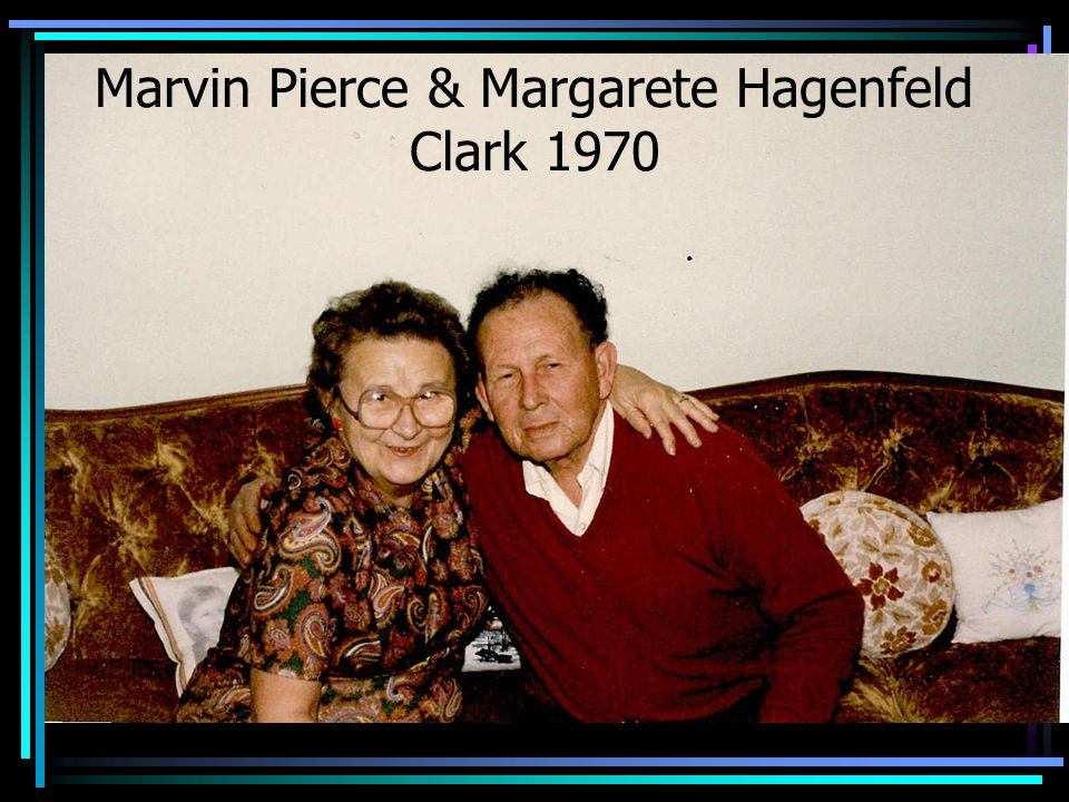 Marvin Pierce & Margarete Hagenfeld Clark 1970