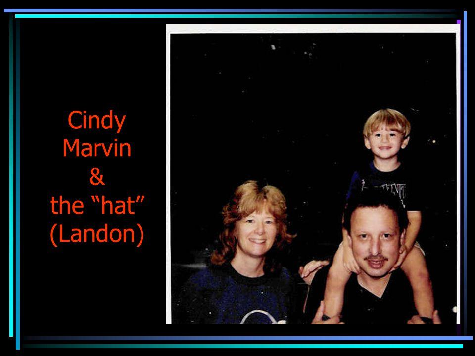 Cindy Marvin & the hat (Landon)