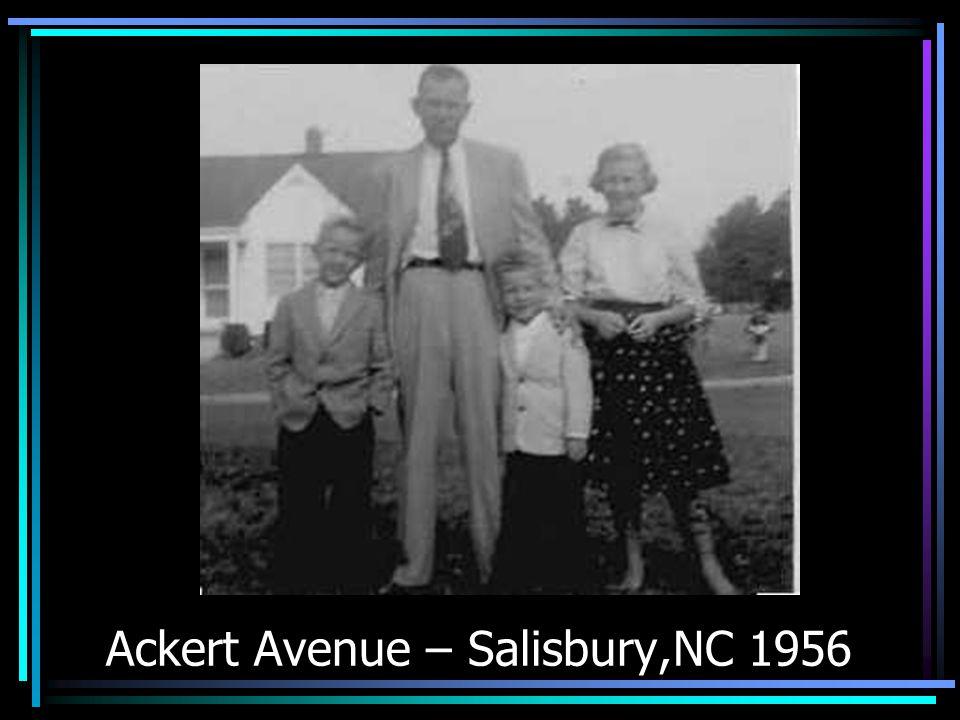 Ackert Avenue – Salisbury,NC 1956