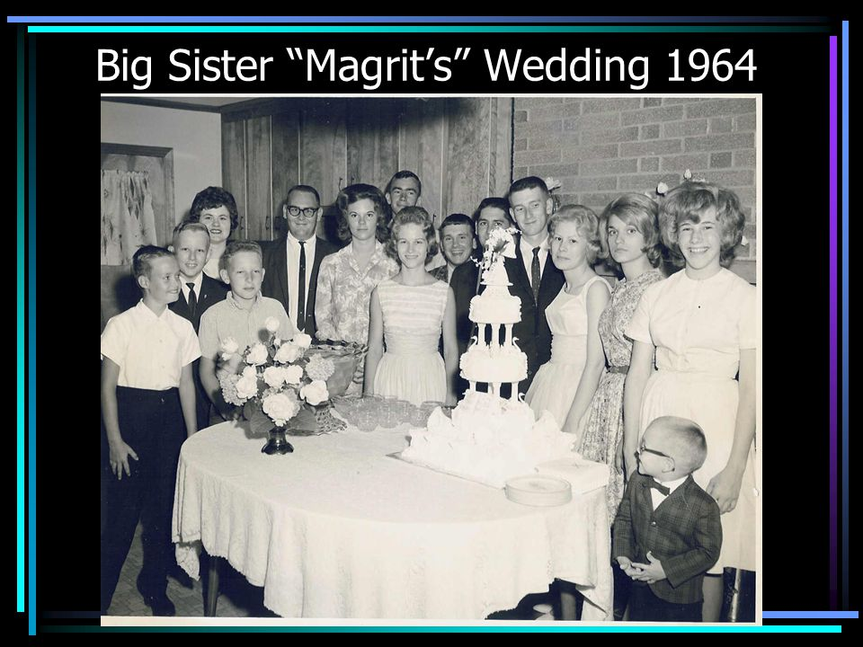 Big Sister Magrits Wedding 1964
