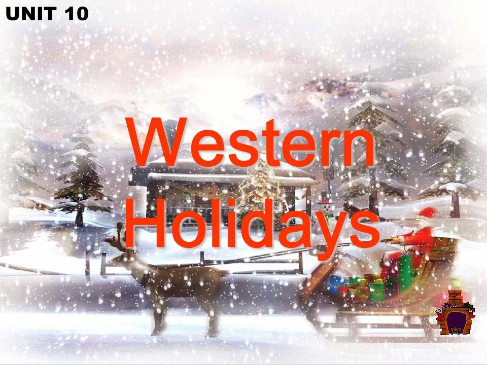 Western Holidays UNIT 10