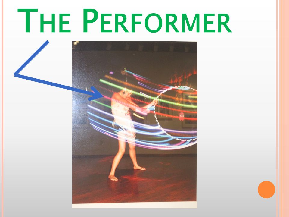 L INE OF I NQUIRY Is a hula hoop performance enhanced with the use of lights.