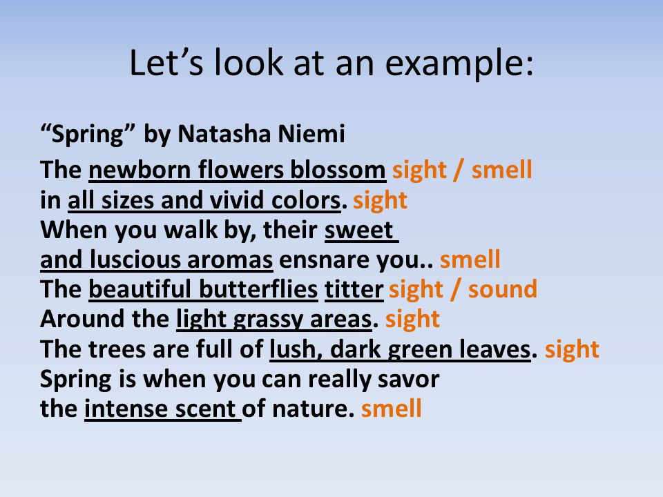 Lets look at an example: Spring by Natasha Niemi The newborn flowers blossom sight / smell in all sizes and vivid colors.