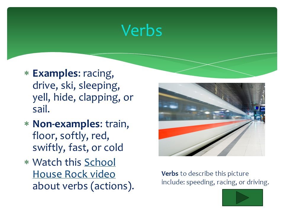 Verbs Lesson Objective: 1.