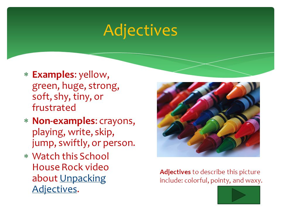 Adjectives Lesson Objective: 1.