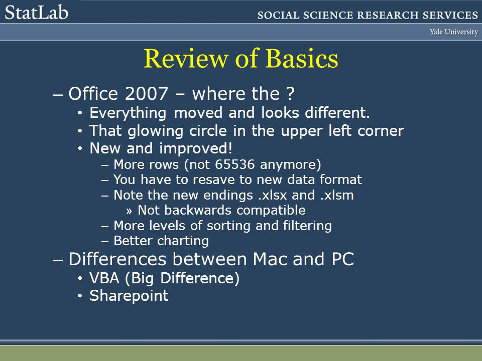 Review of Basics – Office 2007 – where the . Everything moved and looks different.