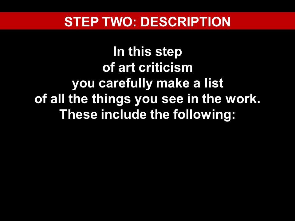 STEP TWO: DESCRIPTION Art Movement: Cubism Painting Art Form: