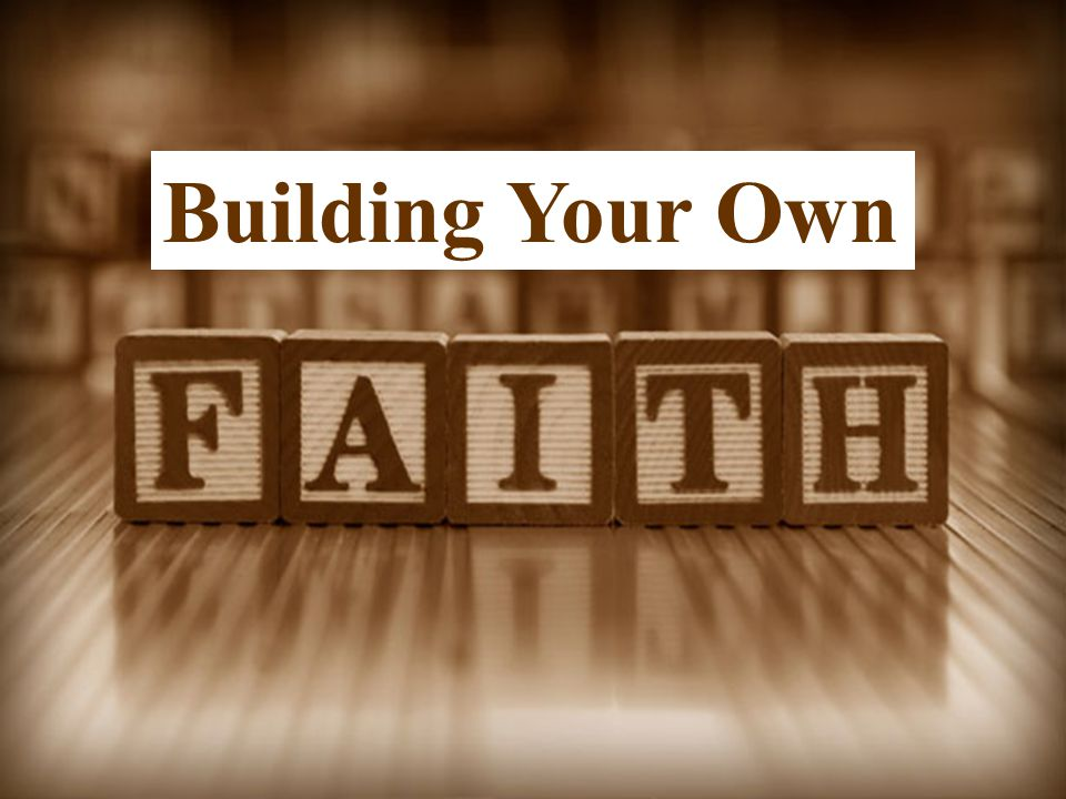 Building Your Own