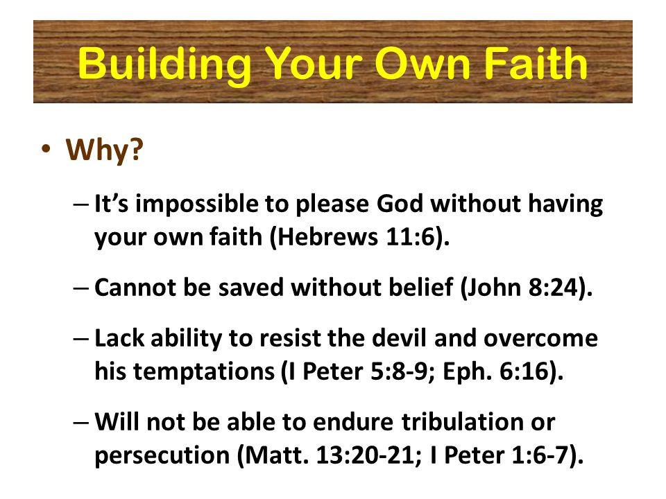 Building Your Own Faith Why.