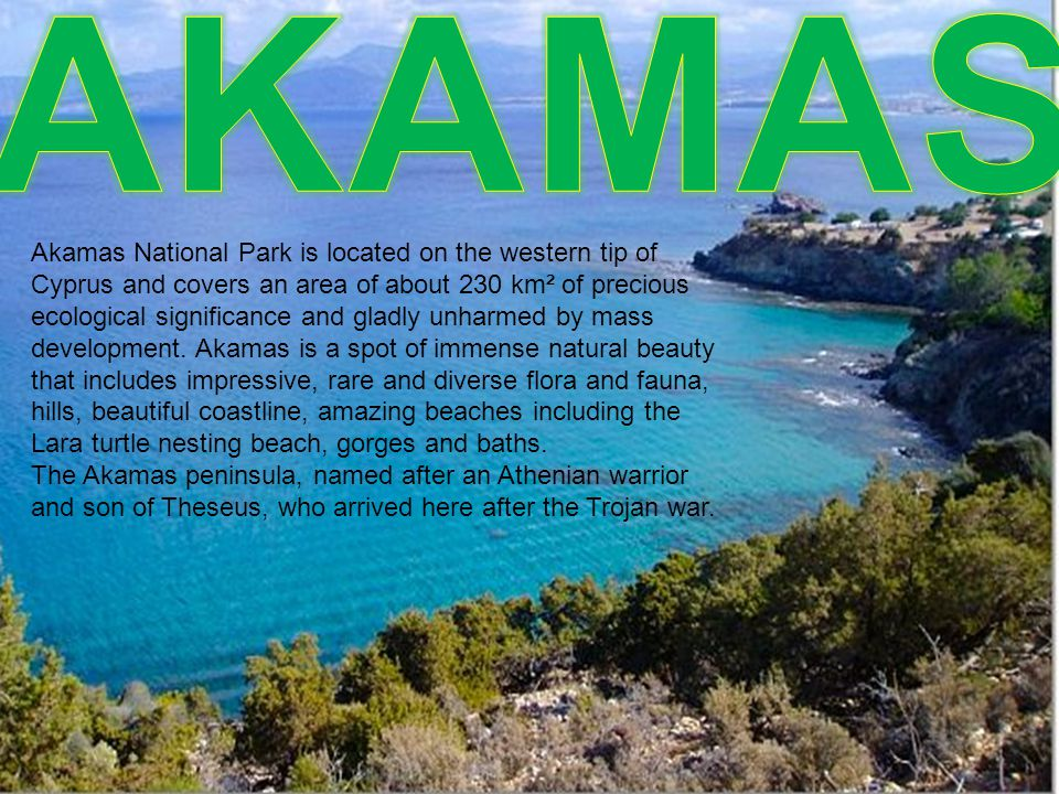 Akamas National Park is located on the western tip of Cyprus and covers an area of about 230 km² of precious ecological significance and gladly unharmed by mass development.