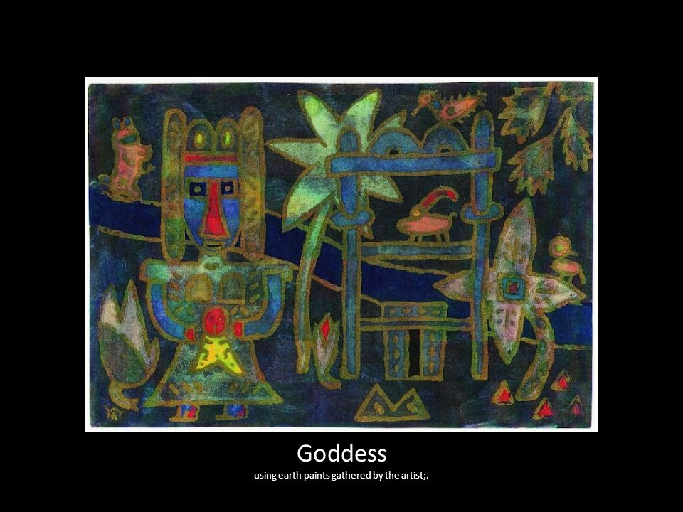 Goddess using earth paints gathered by the artist;.