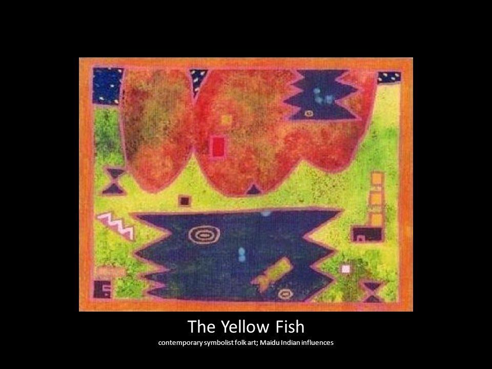 The Yellow Fish contemporary symbolist folk art; Maidu Indian influences