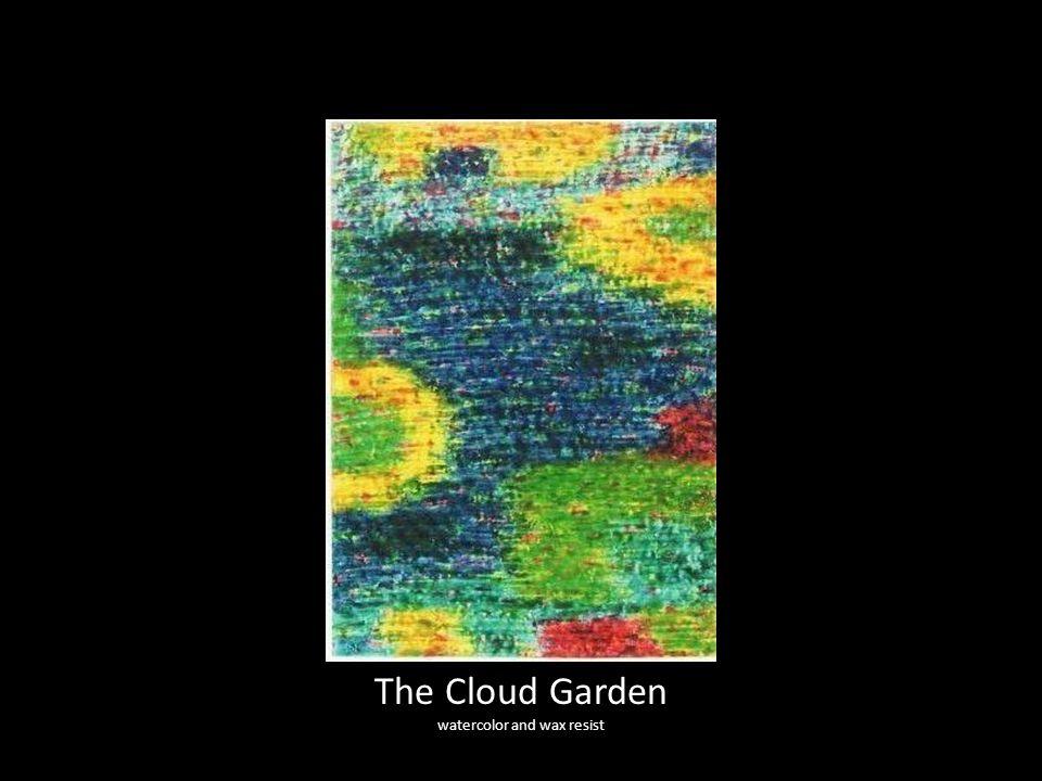 The Cloud Garden watercolor and wax resist