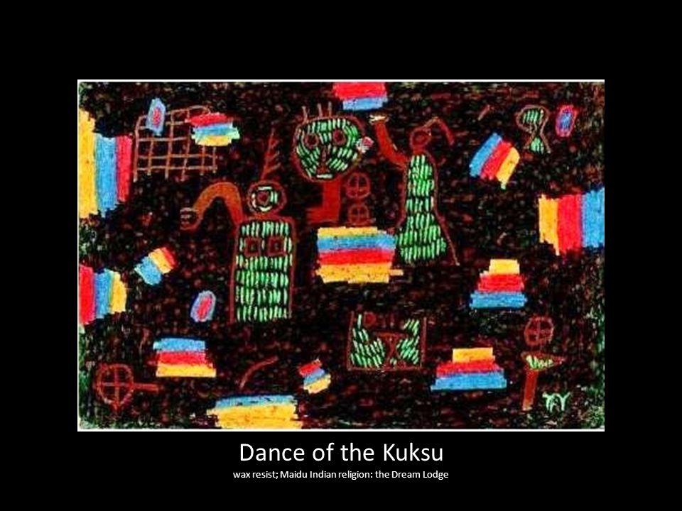 Dance of the Kuksu wax resist; Maidu Indian religion: the Dream Lodge