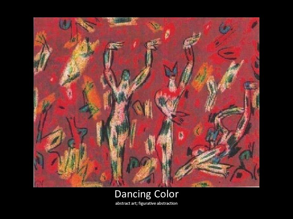 Dancing Color abstract art; figurative abstraction