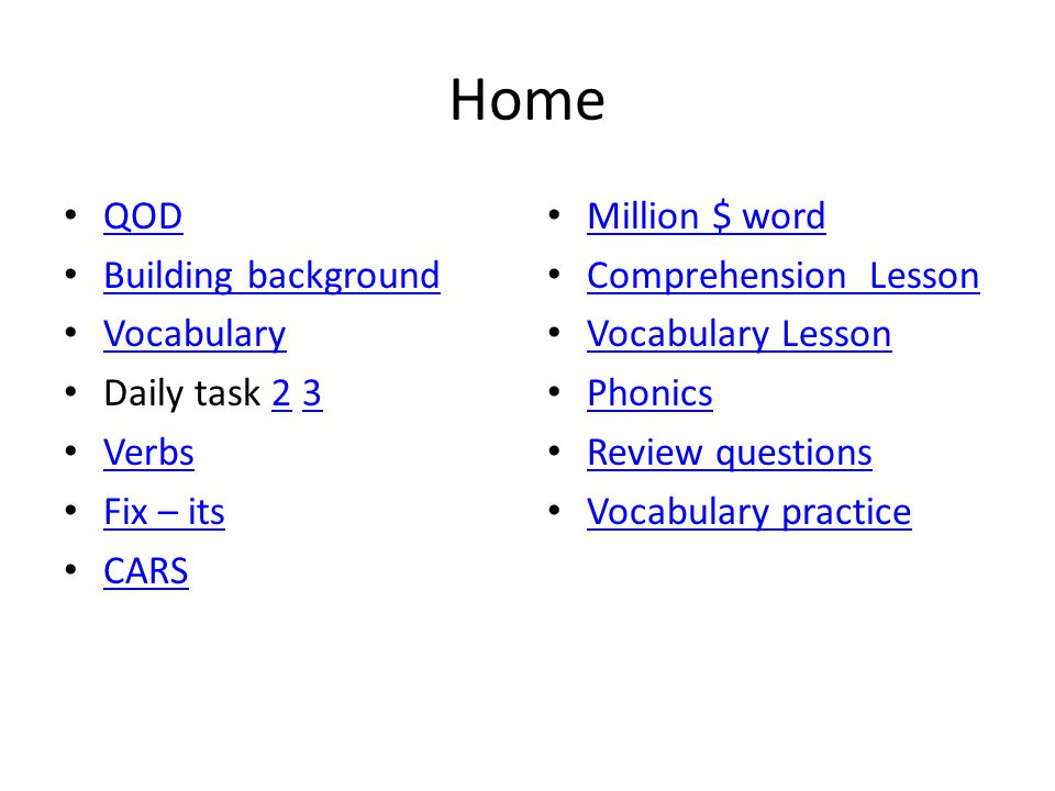 Home QOD Building background Vocabulary Daily task 2 323 Verbs Fix – its CARS Million $ word Comprehension Lesson Vocabulary Lesson Phonics Review questions Vocabulary practice