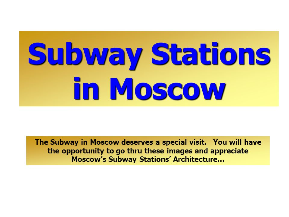Cherry Blossoms in Japan Subway Stations in Moscow The Subway in Moscow deserves a special visit.