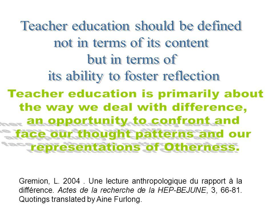 Gremion, L. 2004. Une lecture anthropologique du rapport à la différence.