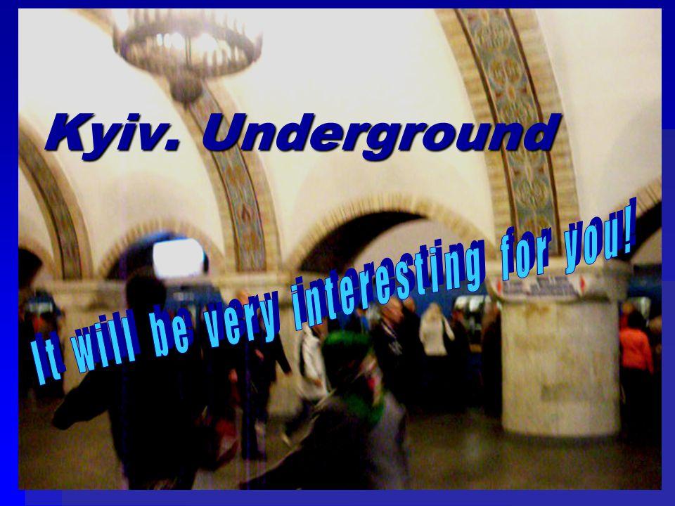 Kyiv. Underground
