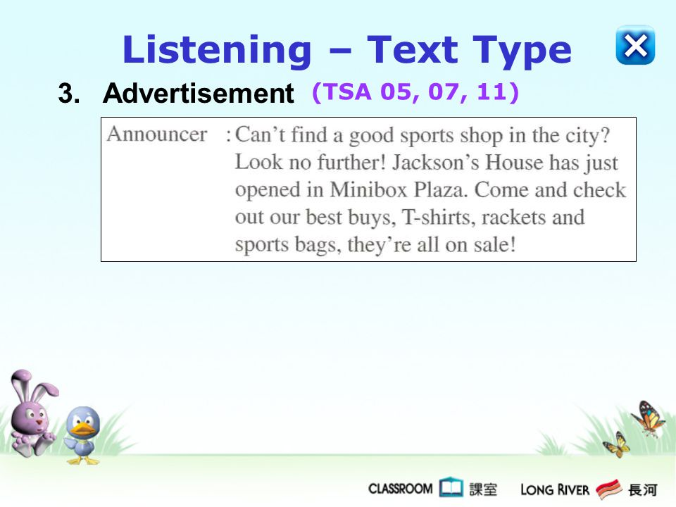 3.Advertisement Listening – Text Type (TSA 05, 07, 11)