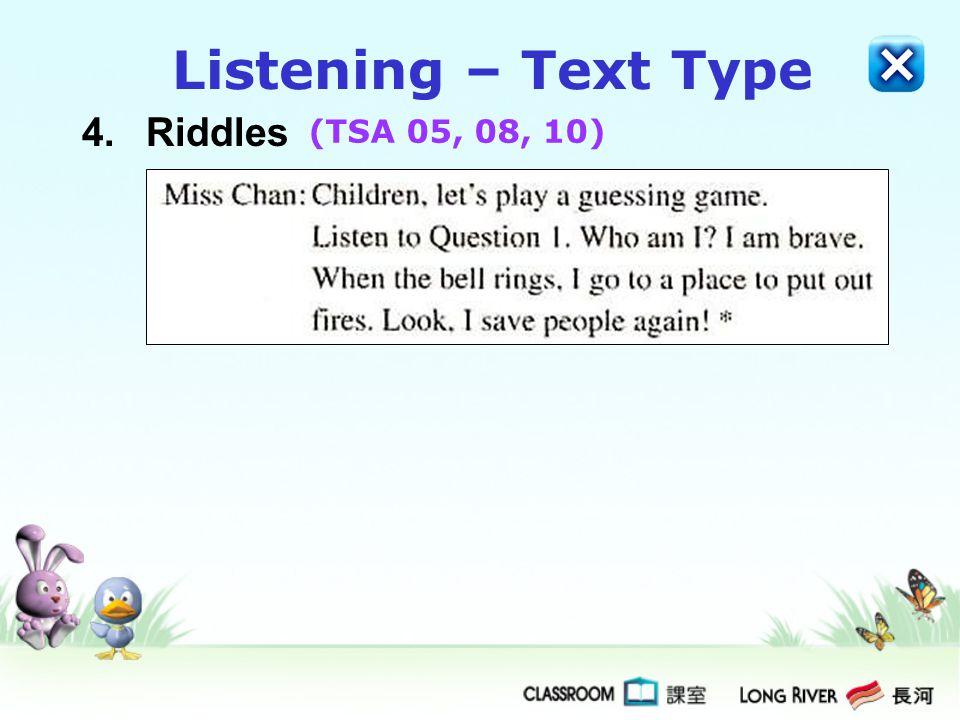 4.Riddles Listening – Text Type (TSA 05, 08, 10)