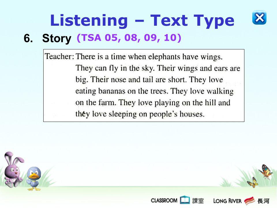 6.Story Listening – Text Type (TSA 05, 08, 09, 10)