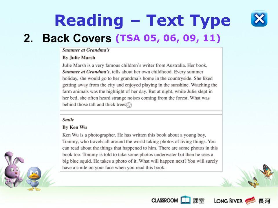 2.Back Covers Reading – Text Type (TSA 05, 06, 09, 11)