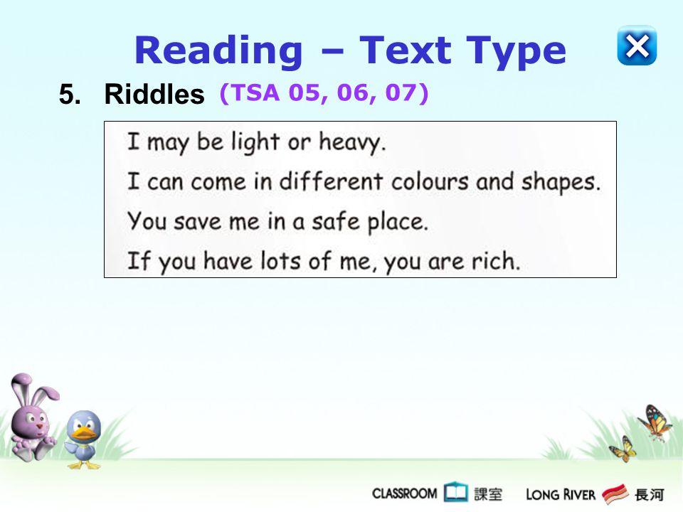5.Riddles Reading – Text Type (TSA 05, 06, 07)