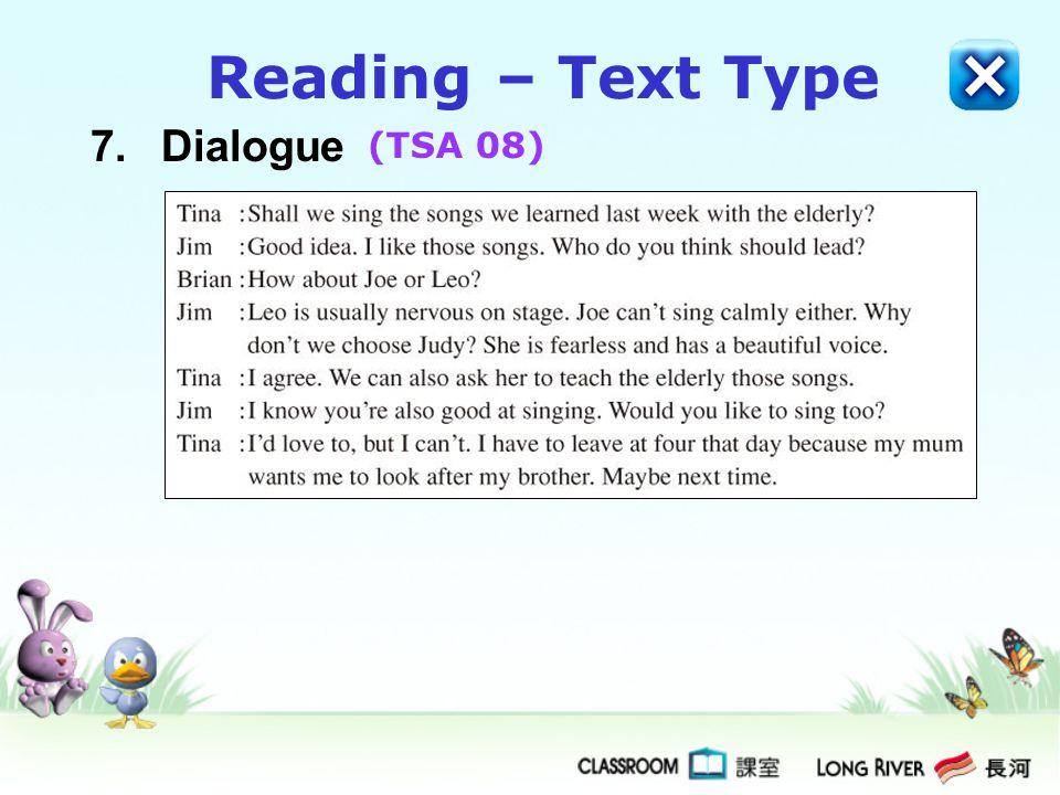 7.Dialogue Reading – Text Type (TSA 08)