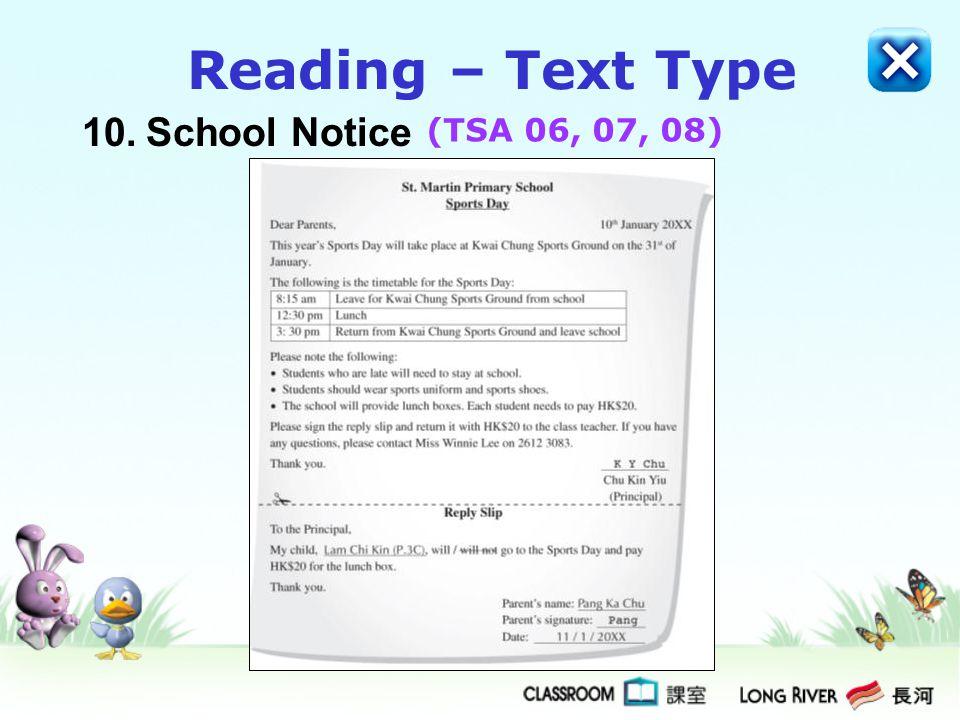 10.School Notice Reading – Text Type (TSA 06, 07, 08)