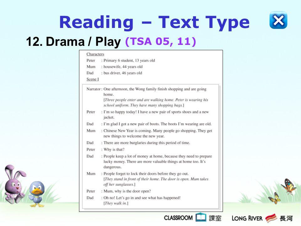 12.Drama / Play Reading – Text Type (TSA 05, 11)