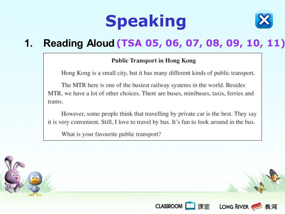 1.Reading Aloud Speaking (TSA 05, 06, 07, 08, 09, 10, 11)