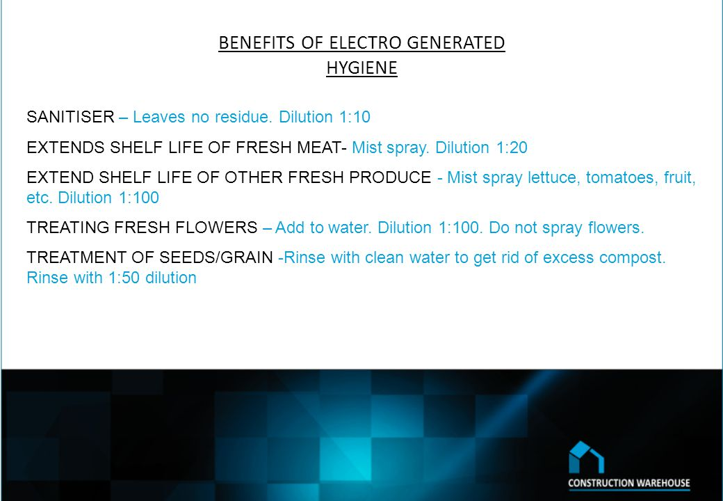 BENEFITS OF ELECTRO GENERATED HYGIENE FIRST AID TREATMENT -Use undiluted CW – ELECTRO HYGIENE for shallow cuts to remove dirt.